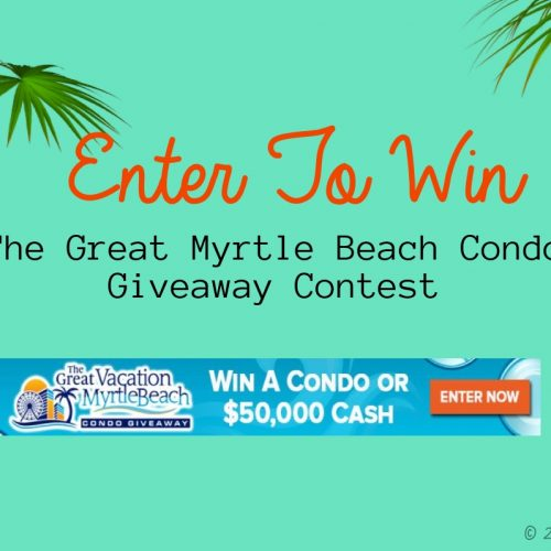 Enter To Win The Great Myrtle Beach Condo Giveaway Contest