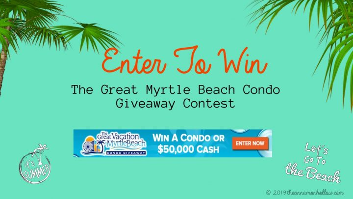 The Great Myrtle Beach Condo Giveaway Contest
