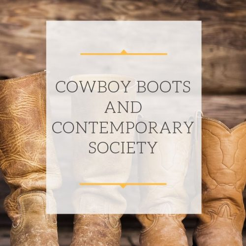 Cowboy Boots And Contemporary Society