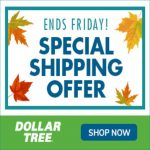 Enjoy 3 Days Of Flat Rate Shipping At Dollar Tree!