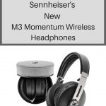 Superior Sound With Sennheiser's New Momentum Wireless Headphones