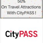Save Up To 50% On Travel Attractions With CityPASS!