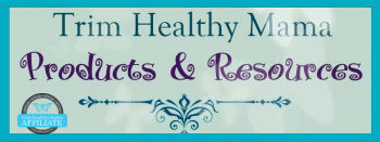 Trim Healthy Mama Products And Resources