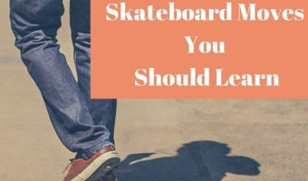 Learn These Skateboard Moves