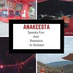 Anakeesta: Spooky Fun And Romance During An October Anniversary