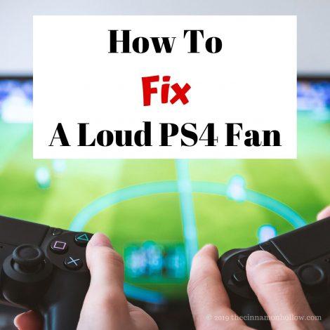 How To Fix A Loud PS4 Fan