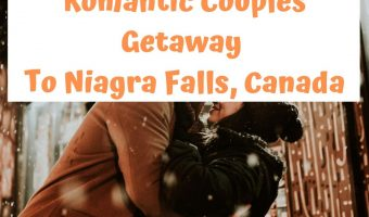 Plan Your Romantic Couples Getaway To Niagra Falls, Canada