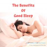 The Benefits Of Good Sleep