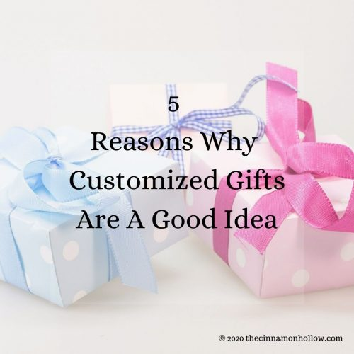 5 Reasons Why Customized Gifts Are A Good Idea