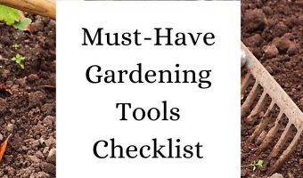 Must-Have Gardening Tools Checklist