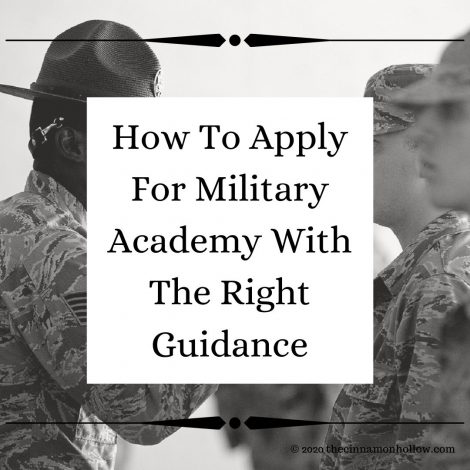 How To Apply For Military Academy With The Right Guidance