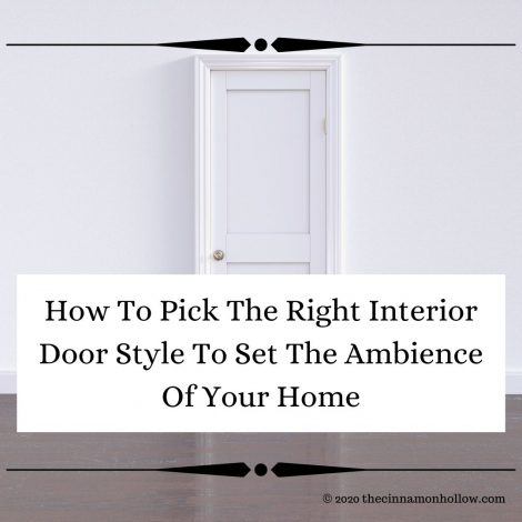 How To Pick The Right Interior Door Style To Set The Ambience Of Your Home