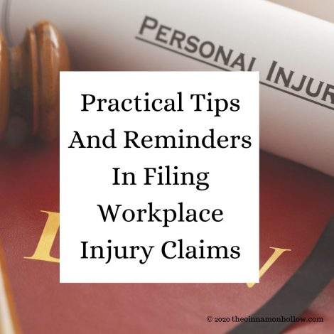 Practical Tips And Reminders In Filing Workplace Injury Claims