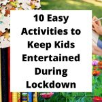 10 Easy Activities to Keep Kids Entertained