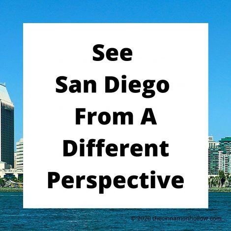 See San Diego From A Different Perspective