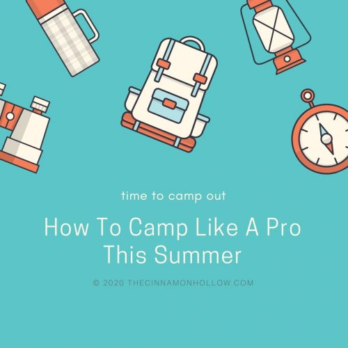 How To: Camping Like A Pro This Summer