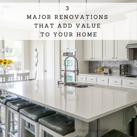 3 Major Renovations That Add Value To Your Home