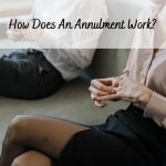 How Does An Annulment Work?