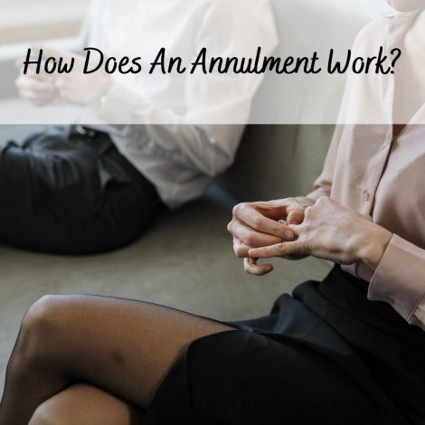 How Does An Annulment Work?