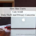 How Mac Users Can Avoid Data Theft And Privacy Concerns
