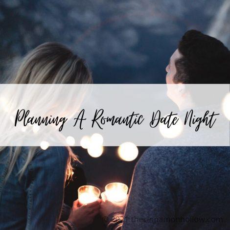Planning A Romantic Date Night