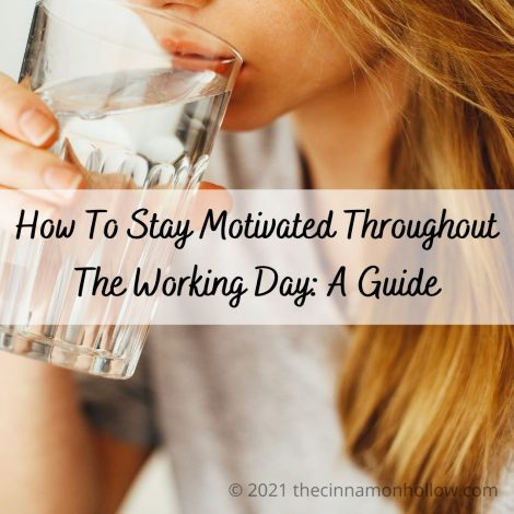 How To Stay Motivated Throughout The Working Day_ A Guide