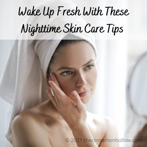 Wake Up Fresh With These Nighttime Skin Care Tips