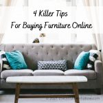 4 Killer Tips For Buying Furniture Online