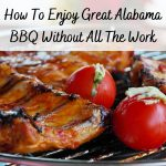 How To Enjoy Great Alabama BBQ Without All The Work