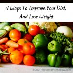 4 Ways To Improve Your Diet And Lose Weight