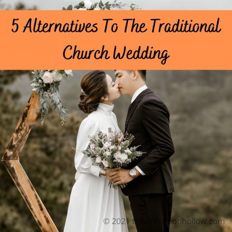 5 Alternatives To The Traditional Church Wedding