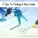 5 Tips To Finding A New Home
