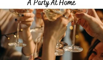 5 Tips For Hosting A Party At Home