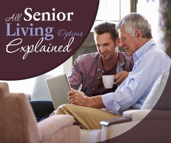 Senior Living Options Explained