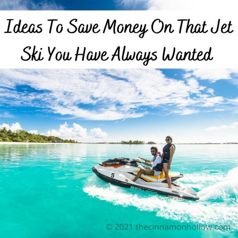 Ideas To Save Money On That Jet Ski You Have Always Wanted