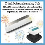 Cricut Independence Day Sale - Save 30% Off Iron-Ons, Infusible Ink, ETC