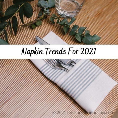 Napkin Trends For 2021