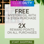 Get A Free Mystery Oil And Double Loyalty Reward Points This Week!