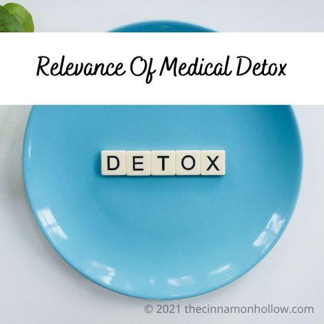 Relevance Of Medical Detox