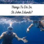 Things To Do In St John Islands?