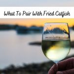 What To Pair With Fried Catfish