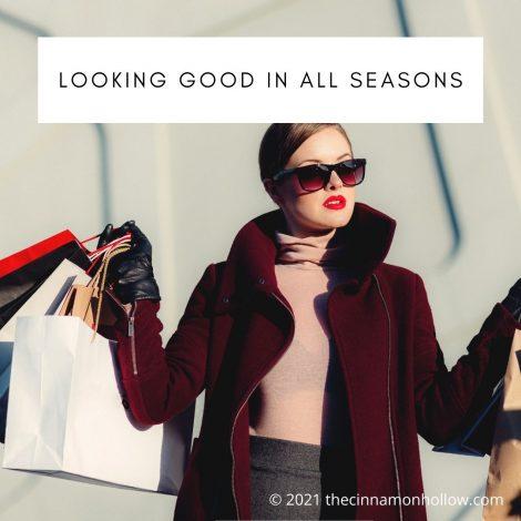 Looking Good In All Seasons