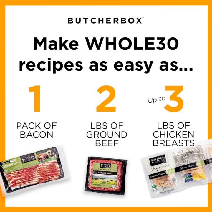 New ButcherBox Members Get Free Beef, Chicken & Bacon With The Whole30 Bundle!