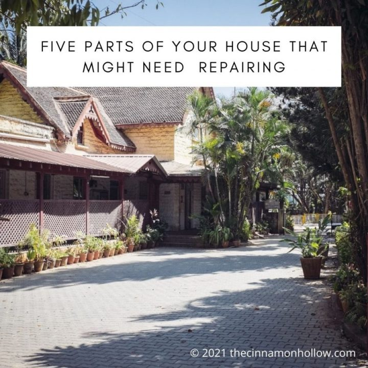 Five Parts of Your House That Might Need  Repairing Or Replacing