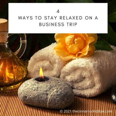 4 ways to stay relaxed on a business trip
