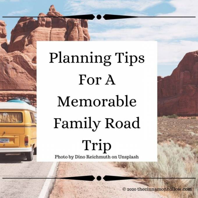 Planning Tips For A Memorable Family Road Trip