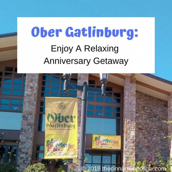 Ober Gatlinburg: Enjoy A Relaxing Anniversary Getaway