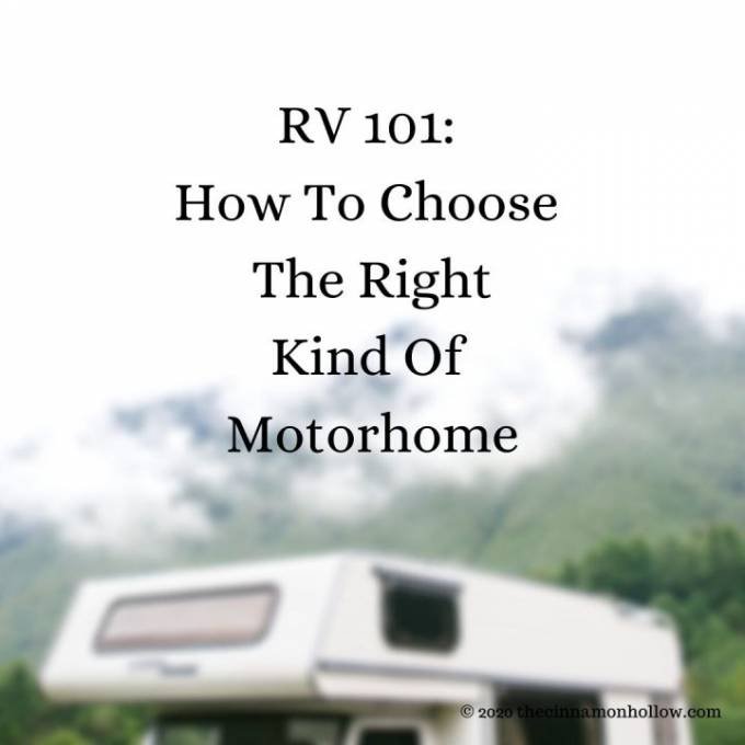 RV 101: How To Choose The Right Kind Of Motorhome