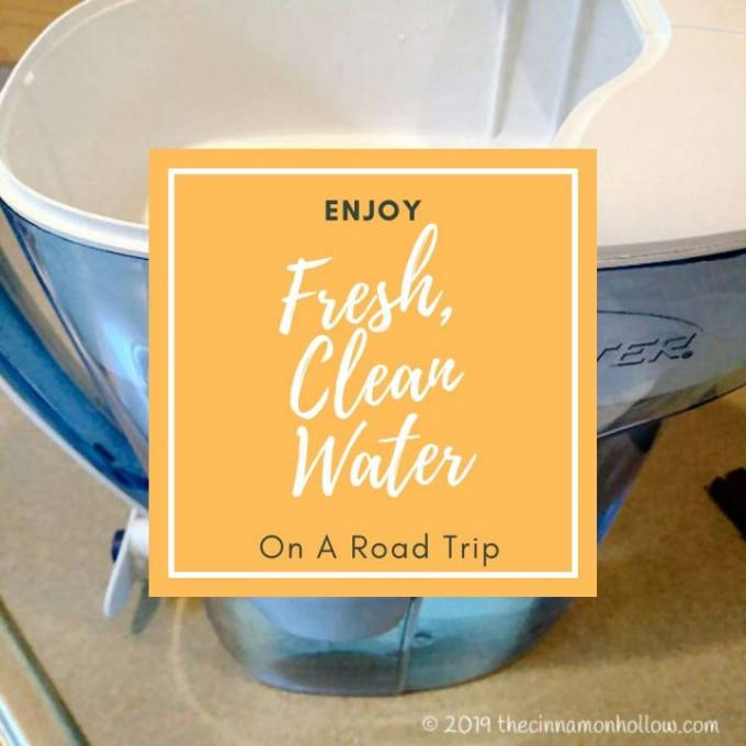 Enjoy Fresh, Clean Water When You Take A Road Trip
